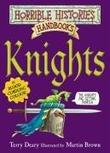 """Knights (Horrible Histories Handbooks)"" av Terry Deary"