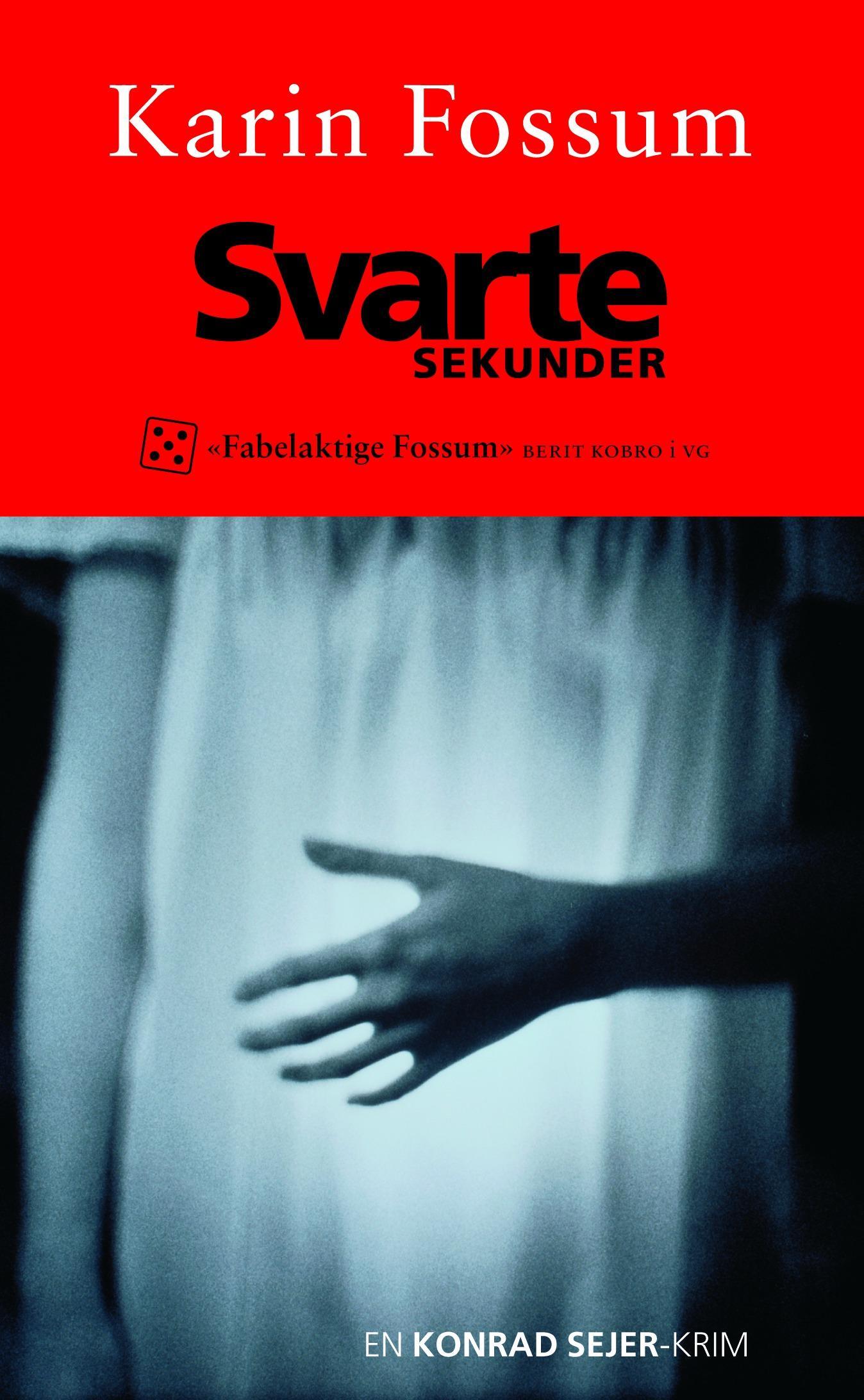 """""""Svarte sekunder - en Konrad Sejer-krim"""" av Karin Fossum"""