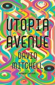 """Utopia Avenue"" av David Mitchell"