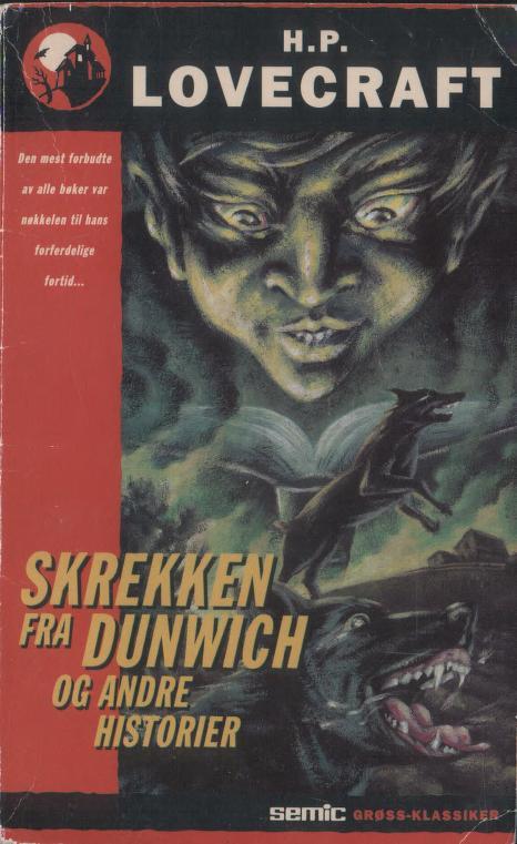 """""""Skrekken fra Dunwich og andre historier"""" av Howard Phillips Lovecraft"""