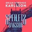 """""""Speilets bakside"""" av Ørjan Nordhus Karlsson"""