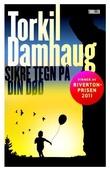"""""""Sikre tegn på din død"""" av Torkil Damhaug"""