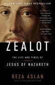 """Zealot - the life and times of Jesus of Nazareth"" av Reza Aslan"