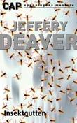 """""""Insektgutten"""" av Jeffery Deaver"""