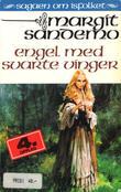 """""""Engel med svarte vinger"""" av Margit Sandemo"""