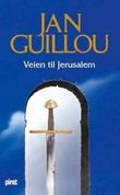 """""""Veien til Jerusalem"""" av Jan Guillou"""