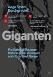 """""""Giganten fra Statoil til Equinor"""" av Aage Storm Borchgrevink"""