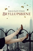 """Bryllupsbiene"" av Sarah-Kate Lynch"