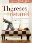 """""""Thereses tilstand"""" av Hanne-Vibeke Holst"""