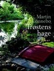 """""""Trøstens hage"""" av Martin Lönnebo"""