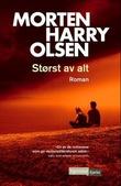 """""""Størst av alt"""" av Morten Harry Olsen"""
