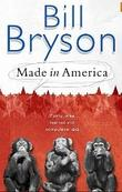 """Made in America"" av Bill Bryson"