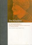"""""""Al-Muqaddimah I - Boken om lærdommene, med en introduksjon til verdens historie"""" av Ibn Khaldun"""
