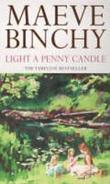 """Light a penny candle"" av Maeve Binchy"