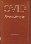 """Forvandlingene"" av Publius Ovidius Naso"