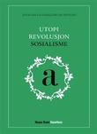 """""""Utopi, revolusjon, sosialisme"""" av Jonas Bals"""