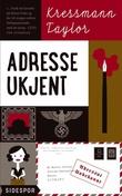 """""""Adresse ukjent"""" av Kressmann Taylor"""