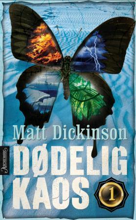 """""""Dødelig kaos"""" av Matt Dickinson"""