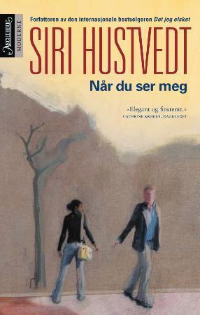 """""""Når du ser meg"""" av Siri Hustvedt"""
