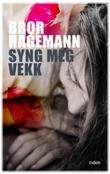 """""""Syng meg vekk"""" av Bror Hagemann"""