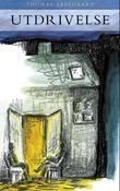 """""""Utdrivelse - roman"""" av Thomas Teglgaard"""