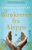 """""""Birøkteren fra Aleppo"""" av Christy Lefteri"""