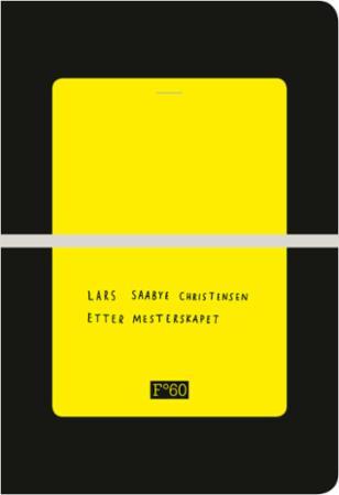 """""""Etter mesterskapet"""" av Lars Saabye Christensen"""