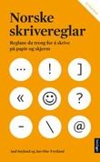 """""""Norske skrivereglar reglane du treng for å skrive på papir og skjerm"""" av Aud Søyland"""