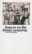"""""""Indiske sanddyner - roman"""" av Adriaan van Dis"""