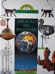 """""""Økologi og miljøvern"""" av Steven Seidenberg"""