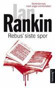"""""""Rebus' siste spor"""" av Ian Rankin"""