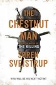 """""""The chestnut man"""" av Søren Sveistrup"""