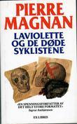 """""""Laviolette og de døde syklistene"""" av Pierre Magnan"""