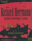 """""""Berømte mordsaker Richard Herrmann forteller fra Old Bailey i London"""" av Richard Herrmann"""
