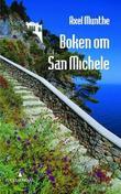 """""""Boken om San Michele"""" av Axel Munthe"""