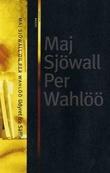 """""""Udyret fra Säffle - roman om en forbrytelse"""" av Maj Sjöwall"""