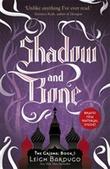 """Shadow and bone"" av Leigh Bardugo"