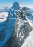 """""""Norsk fjellsport gjennom 200 år"""" av Hasse Eriksen"""
