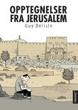 """""""Opptegnelser fra Jerusalem"""" av Guy Delisle"""