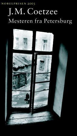 """""""Mesteren fra Petersburg"""" av J.M. Coetzee"""