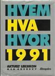 """""""Hvem hva hvor 1991 - Aftenpostens oppslagsbok"""" av Aftenposten"""