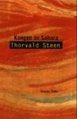 """""""Kongen av Sahara - roman"""" av Thorvald Steen"""