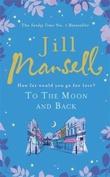 """""""To the moon and back"""" av Jill Mansell"""