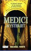 """""""Medici mysteriet"""" av Michael White"""