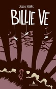 """""""Billie Ve"""" av Julia Kahrs"""