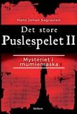 """""""Det store puslespelet II mysteriet i mumiemaska"""" av Hans Johan Sagrusten"""