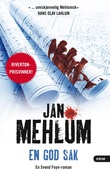 """En god sak - kriminalroman"" av Jan Mehlum"