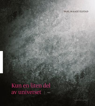 """""""Kun en liten del av universet"""" av Paal Maage Elstad"""