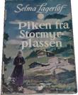 """""""Piken fra Stormyrplassen"""" av Selma Lagerlöf"""
