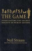 """""""The game penetrating the secret society of pickup artists"""" av Neil Strauss"""